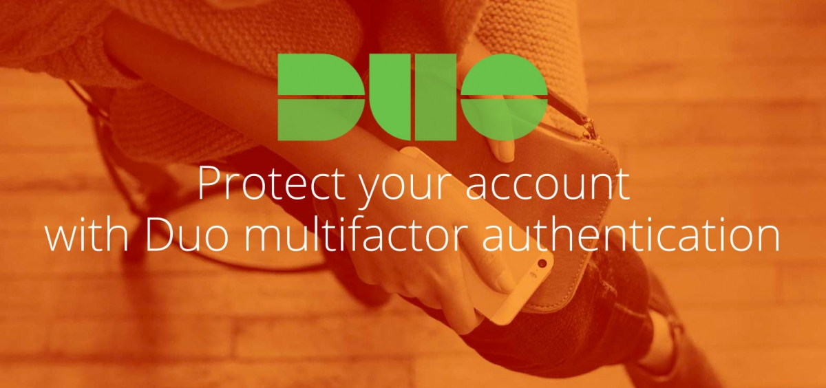 Protect your account with Duo multifactor authentication