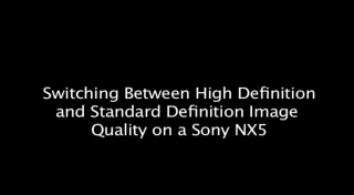 changing the image recording quality on the Sony NX5