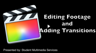 Final Cut Pro X 10.1 Editing Footage and Transitions