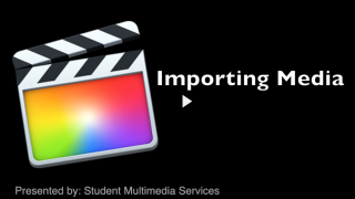 Final Cut Pro X 10.1 Importing Footage