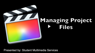 Final Cut Pro X 10.1 Managing Project Files