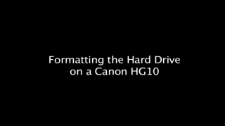 formatting the hard drive on a Canon HG10